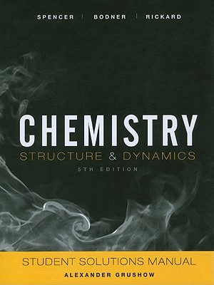 Chemistry By Spencer, James N./ Bodner, George M./ Rickard, Lyman H.